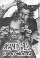 kamikaze & exquisita